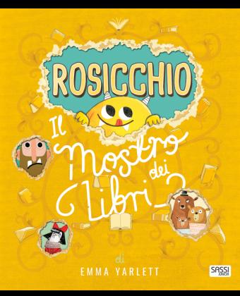 Rosicchio. Il mostro dei libri
