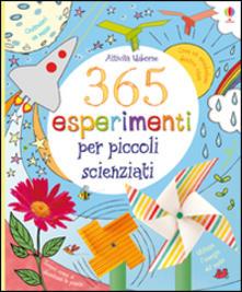 365 esperimenti per piccoli scienziati USBORNE